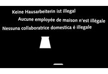 Keine Hausarbeiterin ist illegal